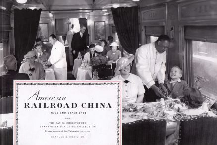 American Railroad China: Image And Experience 1