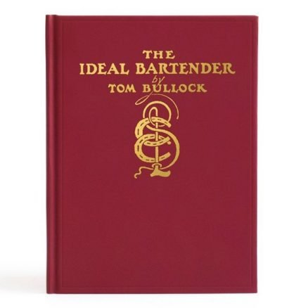The Ideal Bartender by Tom Bullock 1