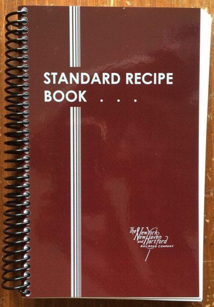 New Haven Railroad Standard Recipe Book 1