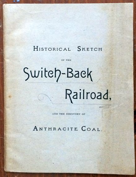 Mauch Chunk, Summit Hill and Switch-Back Timetable and Historical Sketch 1908 5