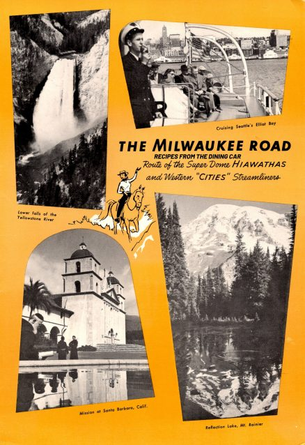 The Milwaukee Road – Recipes from the Dining Car 1
