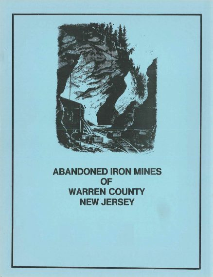 Abandoned Iron Mines of Warren County, New Jersey 1